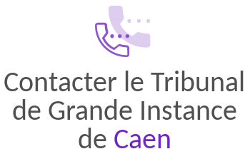 contact tribunal grande instance caen