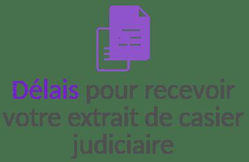 delai reception extrait casier judiciaire