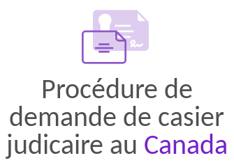 procedure casier judiciaire canada