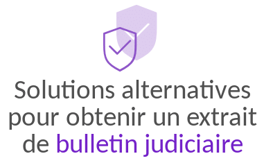 solution alternative demande bulletin judiciaire