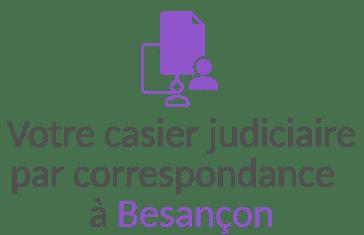 casier judiciaire correspondance besancon
