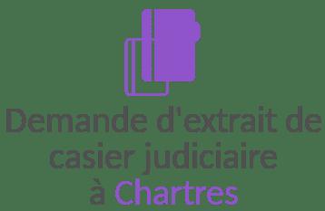 demande extrait casier judiciaire chartres