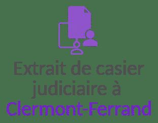 extrait casier judiciaire clermont ferrand