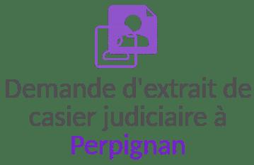 extrait casier judiciaire perpignan